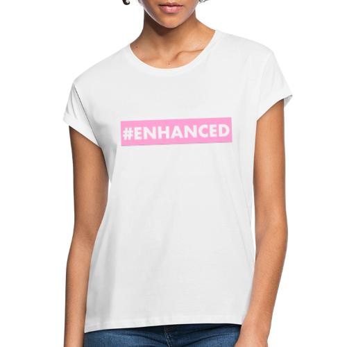 ENHANCED BOX - Women's Oversize T-Shirt
