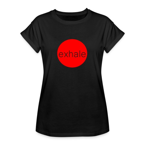 exhale - Women's Oversize T-Shirt
