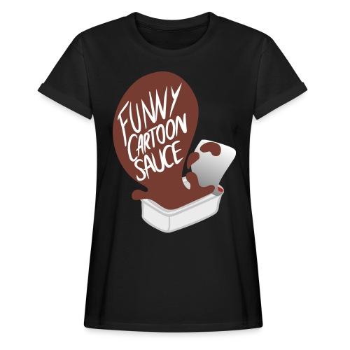 FUNNY CARTOON SAUCE - FEMALE - Women's Oversize T-Shirt