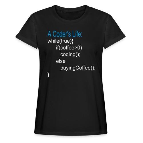 Programmierer Nerd Kaffee Programmieren Spruch - Frauen Oversize T-Shirt