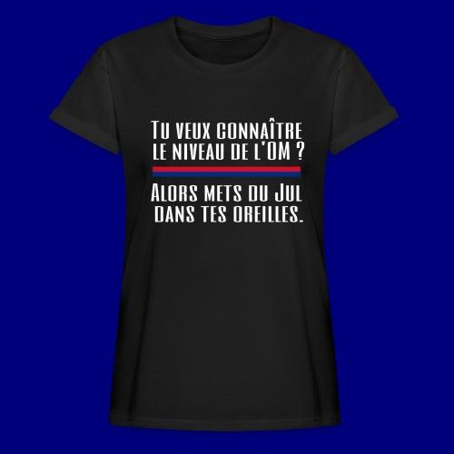 Jul dans t'es oreilles - T-shirt oversize Femme