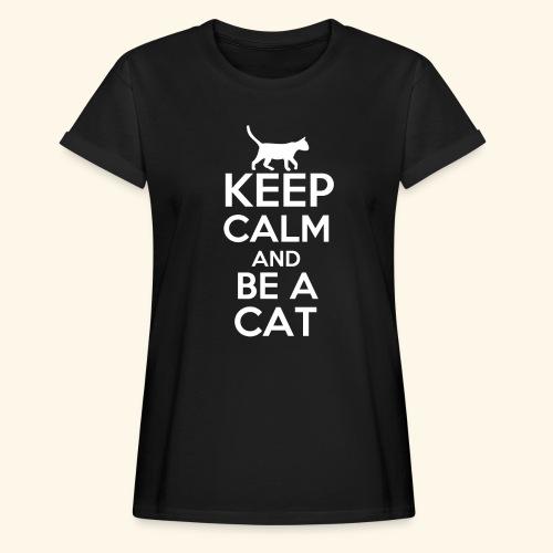 Keep Calm Katzen T-Shirt Englisch - Frauen Oversize T-Shirt