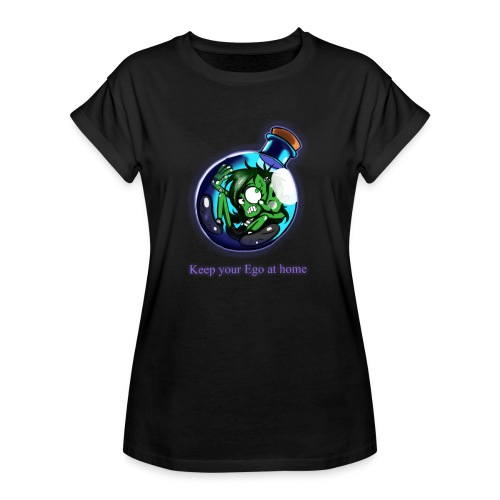 Keep you ego at home - Frauen Oversize T-Shirt