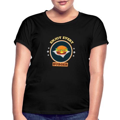 Enjoy every burger - Frauen Oversize T-Shirt