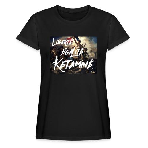 Ketaminé - Frauen Oversize T-Shirt