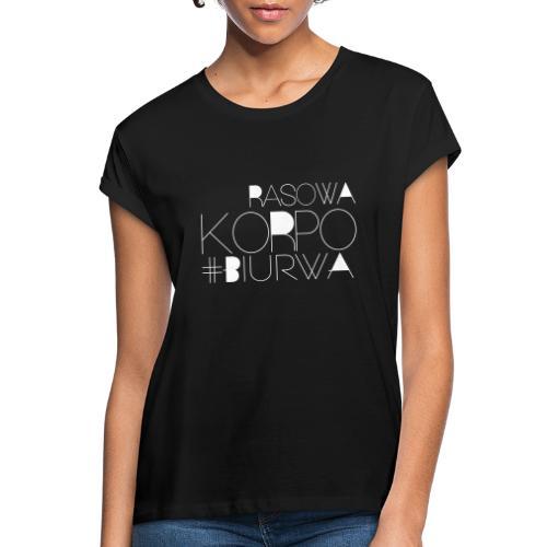 Rasowa Korpo Biurwa BLACK - Koszulka damska oversize