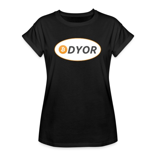 DYOR - option 2 - Women's Oversize T-Shirt