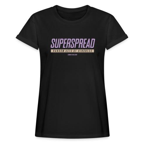 Superspread - Frauen Oversize T-Shirt