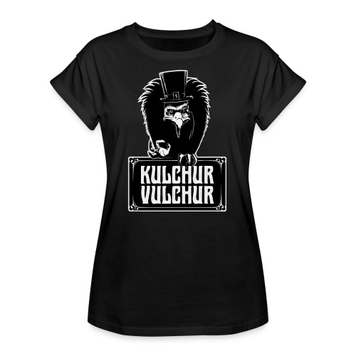 Kulchur Vulchur - Women's Oversize T-Shirt