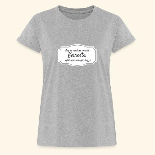 Verdens sødeste kæreste - Dame oversize T-shirt