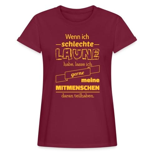 Schlechte Laune - Frauen Oversize T-Shirt