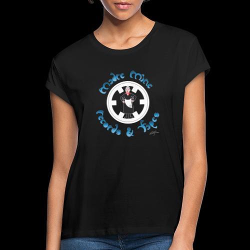 PC34 - madre mine records tapes la señora arcos - Camiseta holgada de mujer