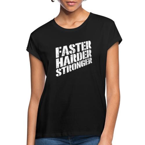 Fitshirt Faster - Vrouwen oversize T-shirt