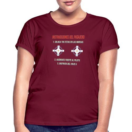 Instrucciones Pasajero - Camiseta holgada de mujer
