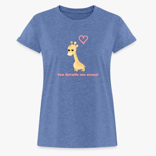 Giraffe Me Crazy - Dame oversize T-shirt