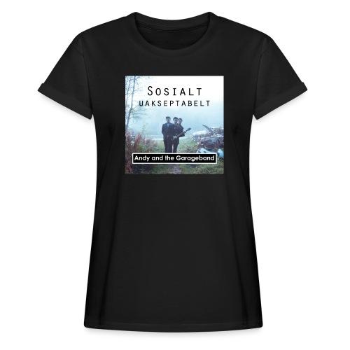 Sosialt Uakseptabelt - Oversize T-skjorte for kvinner