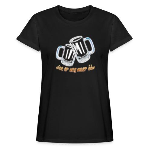 Doe er nog maar een Shirt png - Vrouwen oversize T-shirt