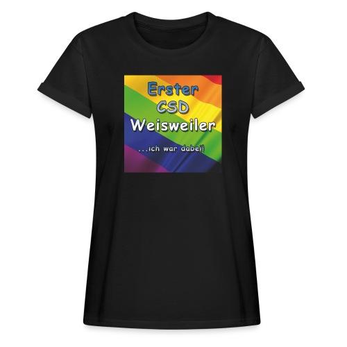 Erster CSD Weisweiler - Frauen Oversize T-Shirt