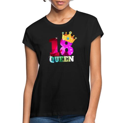 18. Geburtstag Queen - Frauen Oversize T-Shirt
