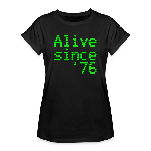 Alive since '76. 40th birthday shirt - Women's Oversize T-Shirt