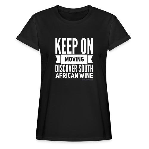 Keep on moving - Frauen Oversize T-Shirt