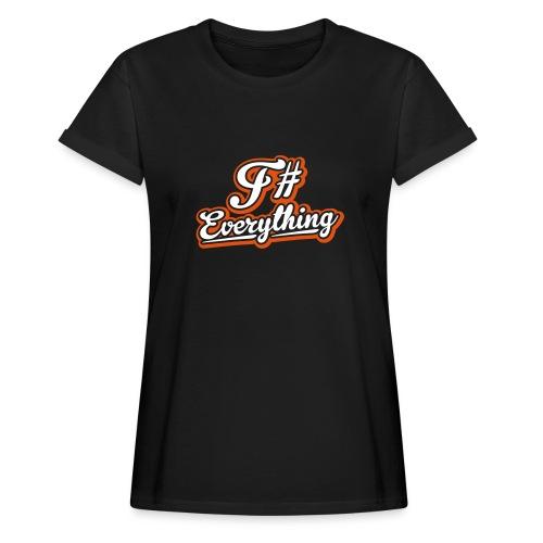 F# Everything - Women's Oversize T-Shirt