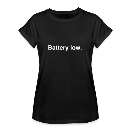 Battery Low - Women's Oversize T-Shirt