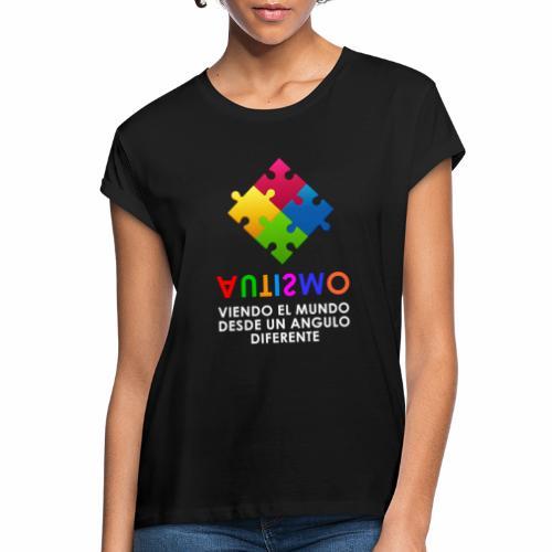 El Autismo según Yo soy Asperger - Camiseta holgada de mujer