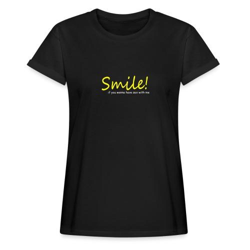 Smile for Sex - Frauen Oversize T-Shirt