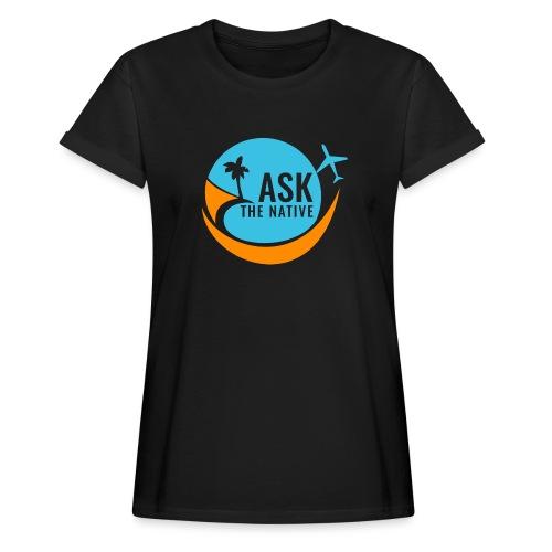 Ask the Native Original Logo - Vrouwen oversize T-shirt
