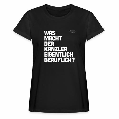 Kanzler - Frauen Oversize T-Shirt