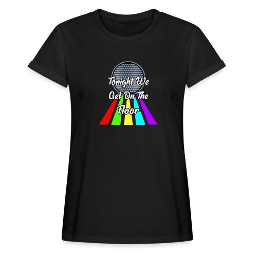 Dance Party - Frauen Oversize T-Shirt