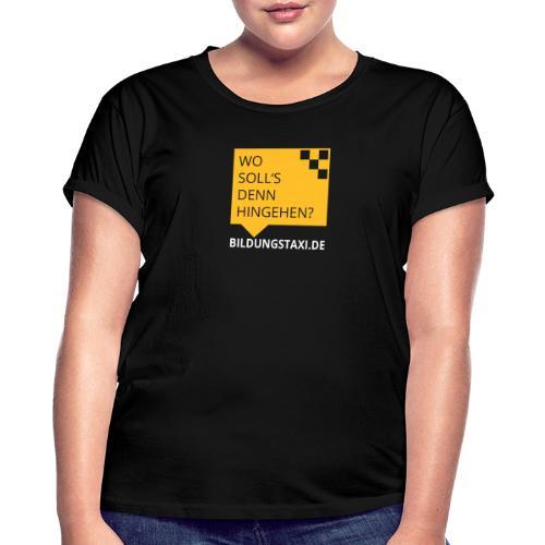 Wo soll's denn hingehen? - Frauen Oversize T-Shirt