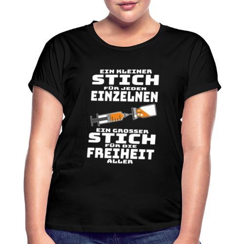 Impfen - Ein kleiner Stich für jeden Einzelnen - Frauen Oversize T-Shirt