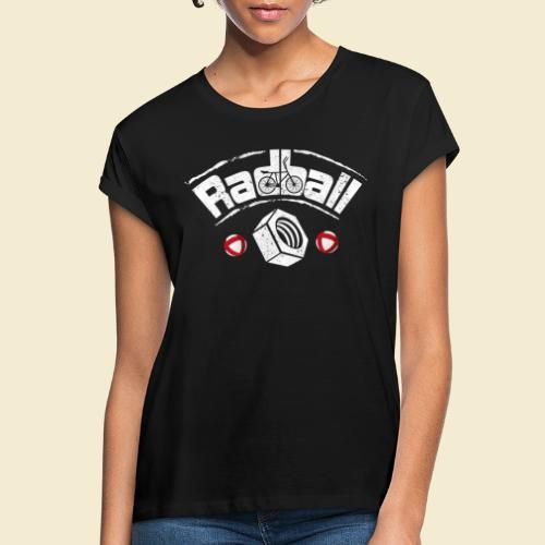 Radball   Mutter - Frauen Oversize T-Shirt