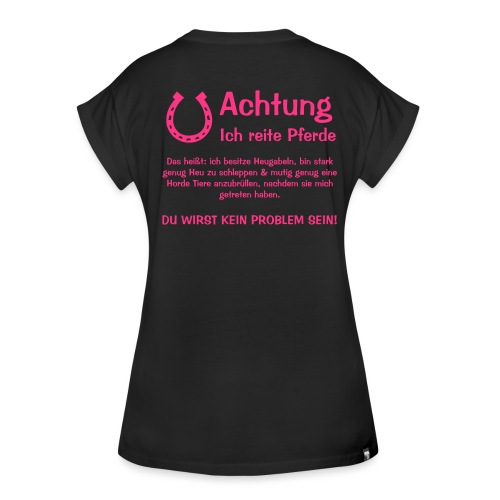 Vorschau: Achtung ich reite Pferde - Frauen Oversize T-Shirt
