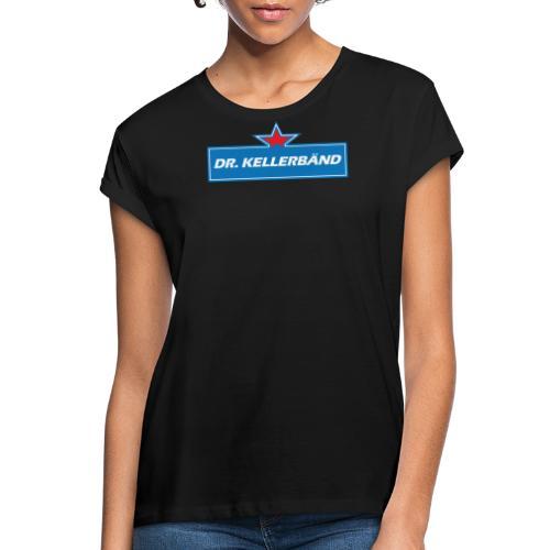 Logo Dr. Kellerbänd - Frauen Oversize T-Shirt