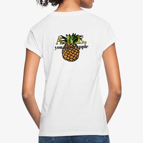 Are you a pineapple - Women's Oversize T-Shirt