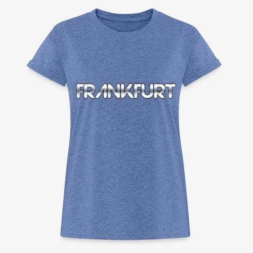 Metalkid Frankfurt - Frauen Oversize T-Shirt