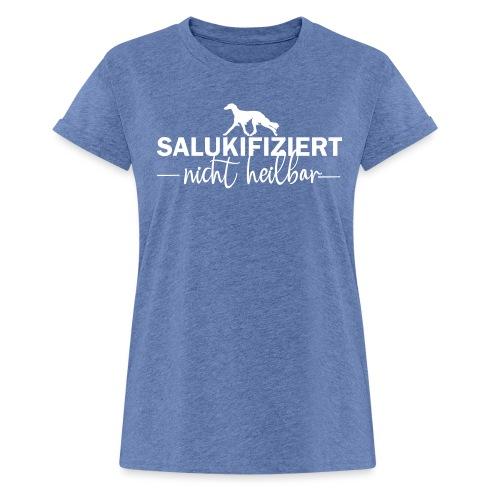 Saluki - nicht heilbar - Frauen Oversize T-Shirt