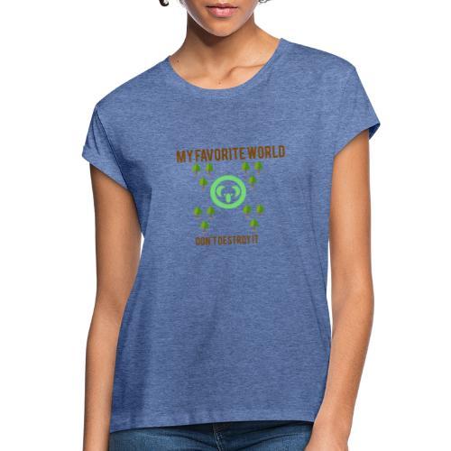 My world - Camiseta holgada de mujer