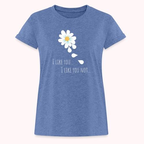 i like you - Frauen Oversize T-Shirt
