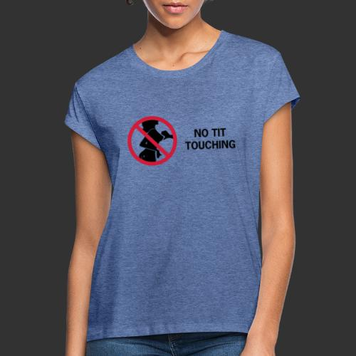 No Tit Touching - Oversize-T-shirt dam
