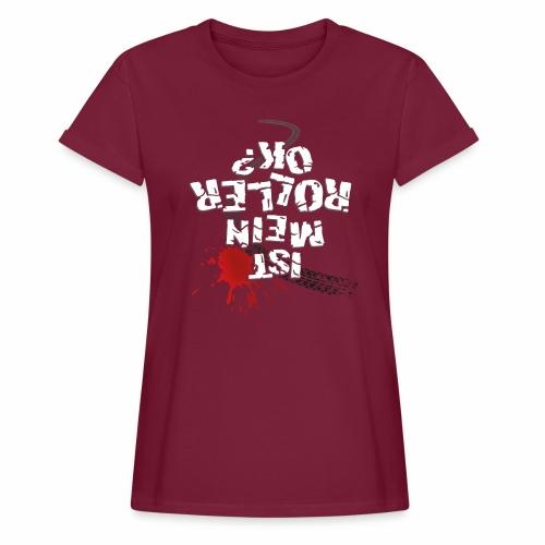 Ist mein Roller ok? (weißer Text) - Women's Oversize T-Shirt
