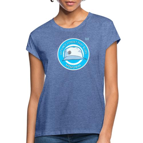 Let's Not Forget Past Blue's - Women's Oversize T-Shirt
