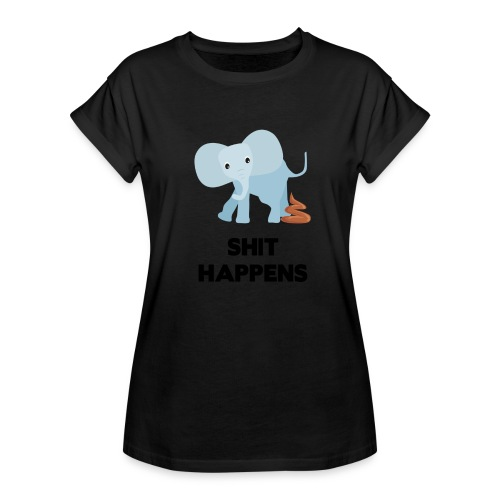 olifant met drol shit happens poep schaamte - Vrouwen oversize T-shirt