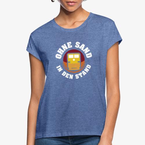 OHNE SAND IN DEN STAND 1 - Frauen Oversize T-Shirt