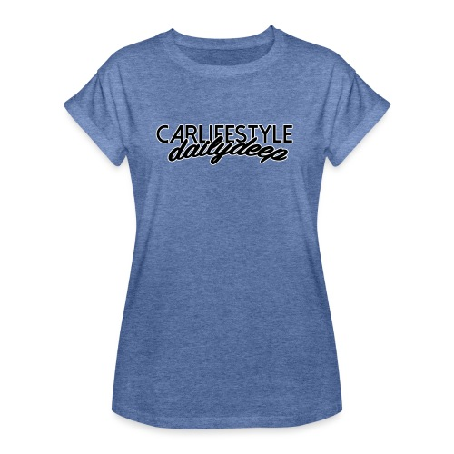 DYDP Carlifestyle - Frauen Oversize T-Shirt