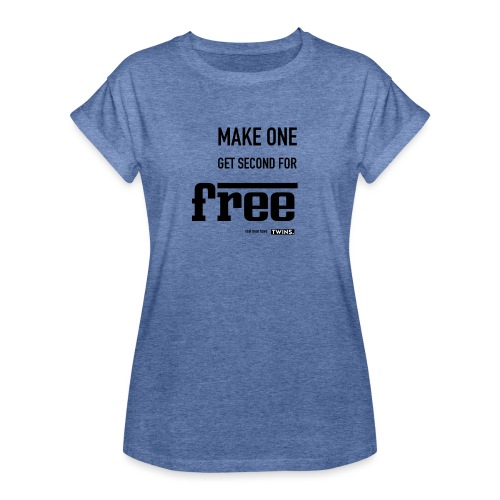 TWINS. make one get second for free - Frauen Oversize T-Shirt