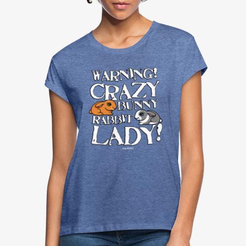 Crazy Bunny Lady 3 - Naisten oversized-t-paita